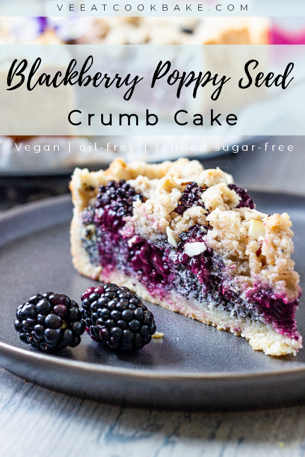 Vegan crumb cake with blackberries and poppy seeds