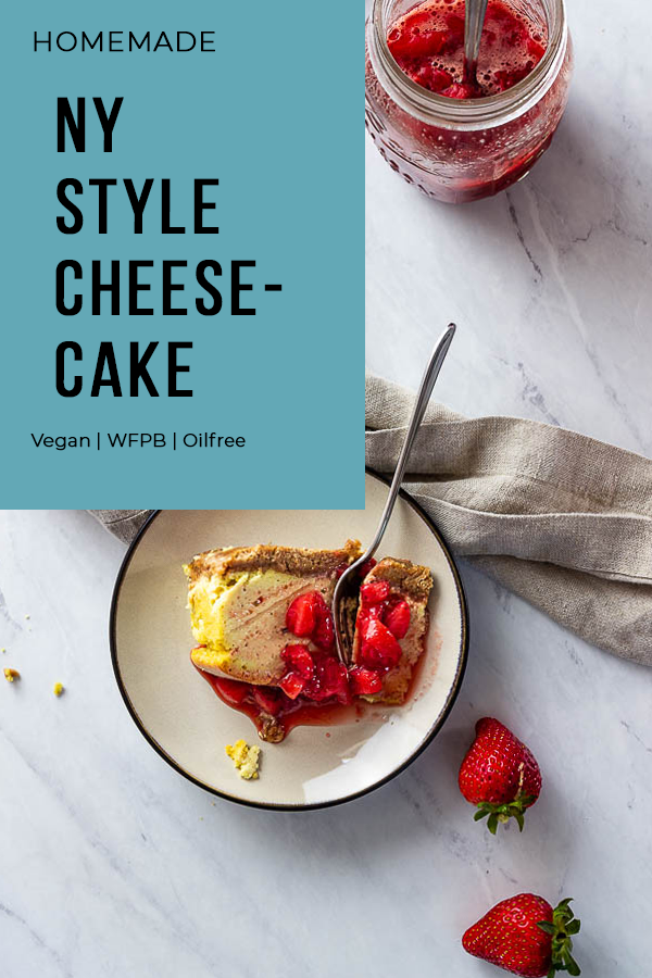 Vegan New York Cheesecake with chunky strawberry sauce wfpb
