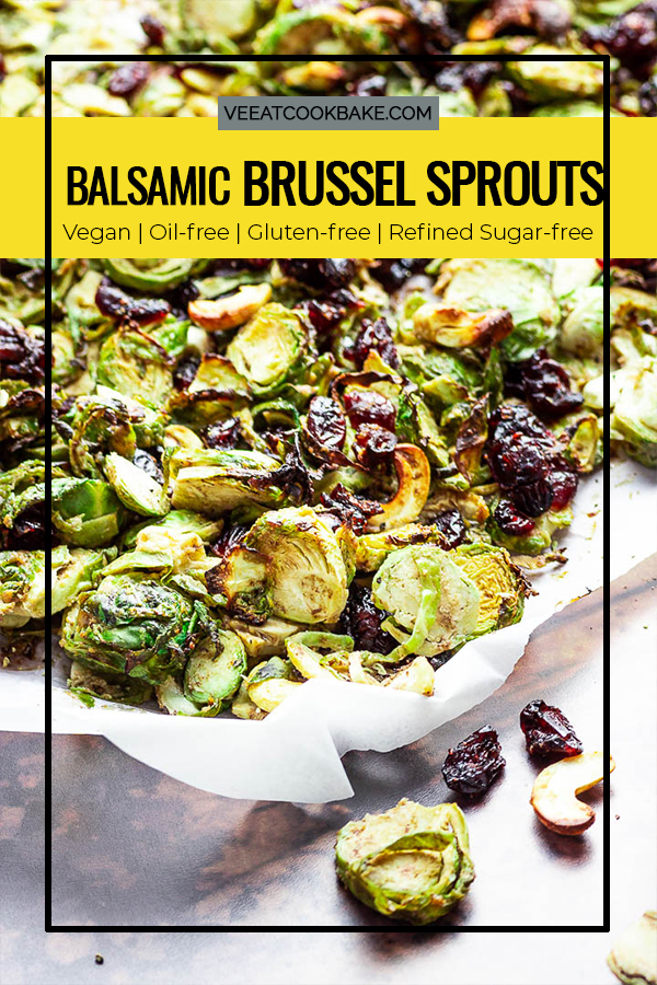 Roasted Vegan Balsamic Tahini Brussel Sprouts with Cranberries (oil-free, gluten-free) perfect thanksgiving side dish. With Text