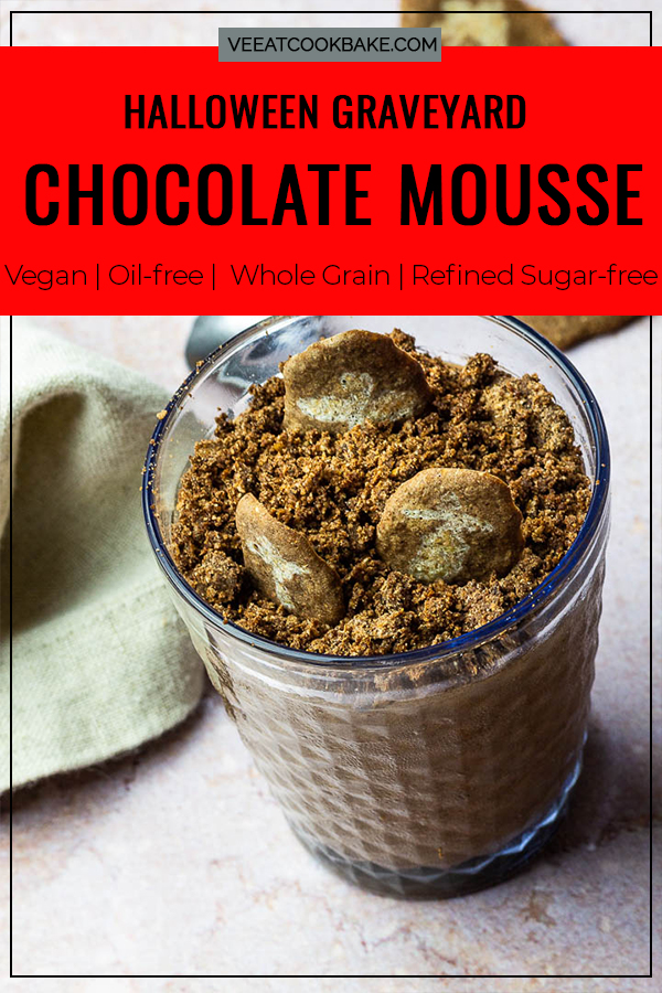 vegan Chocolate Mousse like dirt cup dessert for Halloween with Crumbs and Gravestones with text