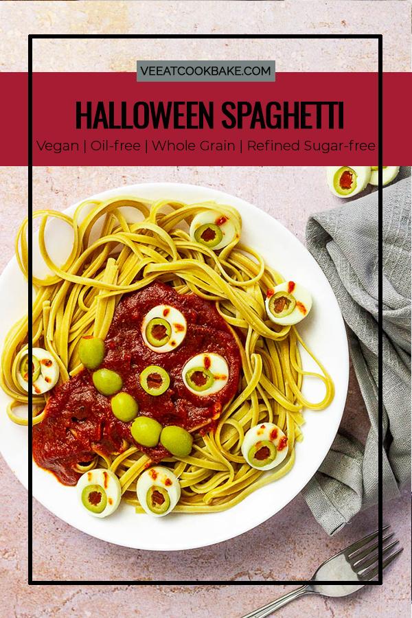 Vegan Dinner Idea for Halloween. Whole Grain Spaghetti with oil-free tomato sauce an veggie eyeballs