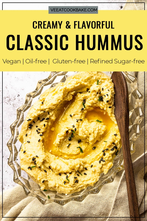 Creamy classic hummus without oil made with tahini, cookied chickpeas, lemon juice. Perfect vegan Dip or gluten-free spread. With text for Pinterest