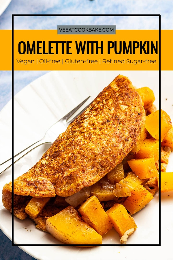 Vegan Omelette made of Chickpea Flour filled with Pumpkin. A delish breakfast you can eat as a dinner as well.