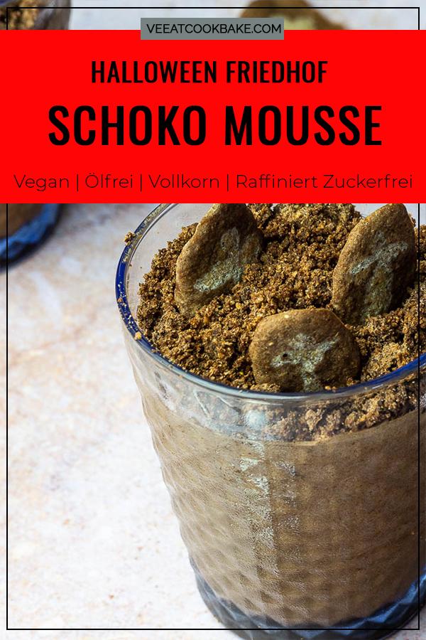 vegan Schokoladen Mousse, Dirt Cup Nachtisch mit Halloween Grabstein aus Hippenteig mit Streuseln mit Text.
