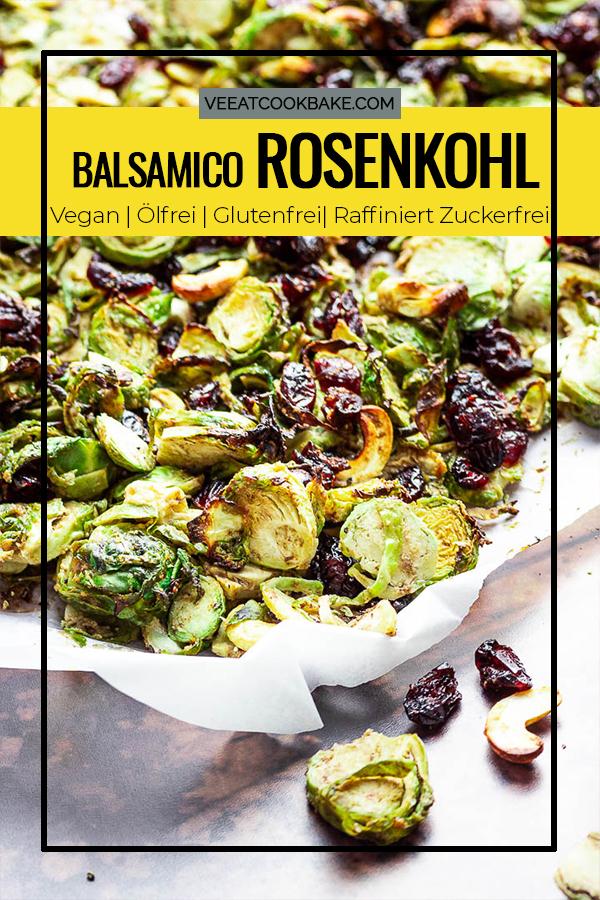 Geröstet veganer Balsamico Tahini Rosenkohl mit Cranberries (ölfrei, glutenfrei) perfektes Beilage für Weihnachten oder andere Festlichkeiten
