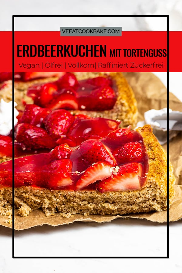 Veganer Erdbeerkuchen mit Biskuitboden, frischen Erdbeeren und selbstgemachten Tortenguss aus Agar