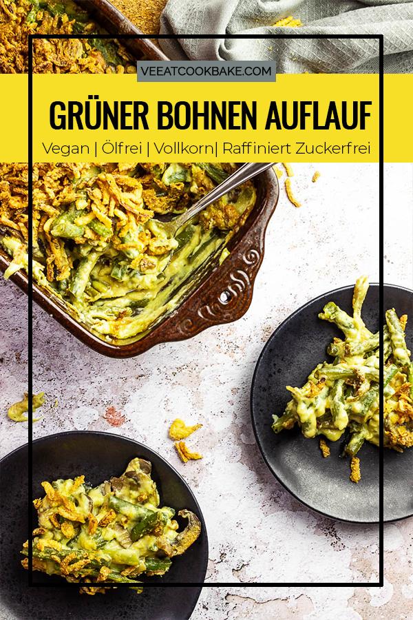Veganer Grüner Bohnen auflauf mit selbstgemachter Rahmchampignonsoße und bedeckt mit Röstzwiebel. (vegetarisch)