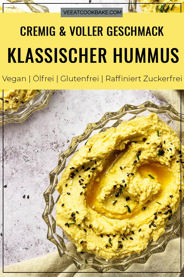 Cremiger, klassischer Hummus ohne Öl zubereitet mit Tahini, gekochten Kirchererbsen, Zitronensaft. Perfekter veganer Dip oder glutenfreier Brotaufstrich. Mit Text für Pinterest