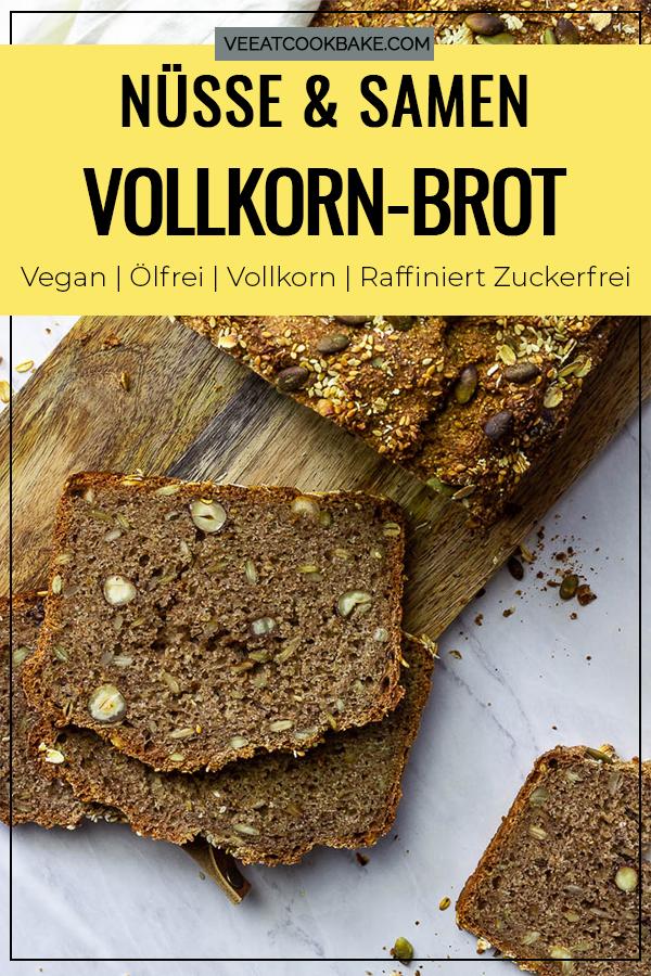 Veganes Vollkornbrot mit Nüssen und Samen