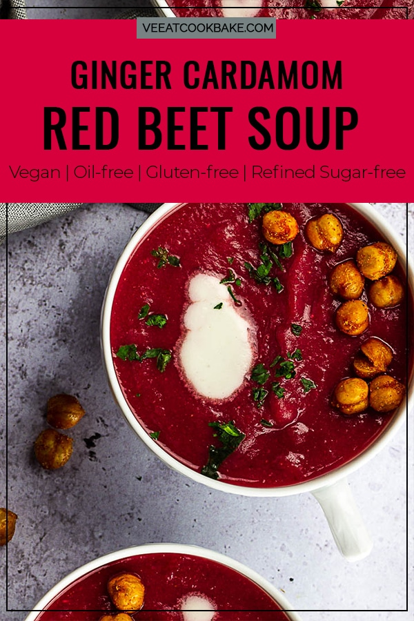 Vegan Ginger Cardamon Red Beet Soup for your next dinner or appetizer.