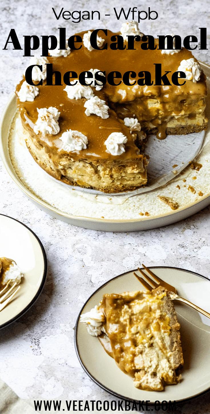 Recipe for a vegan wfpb apple caramel cheesecake