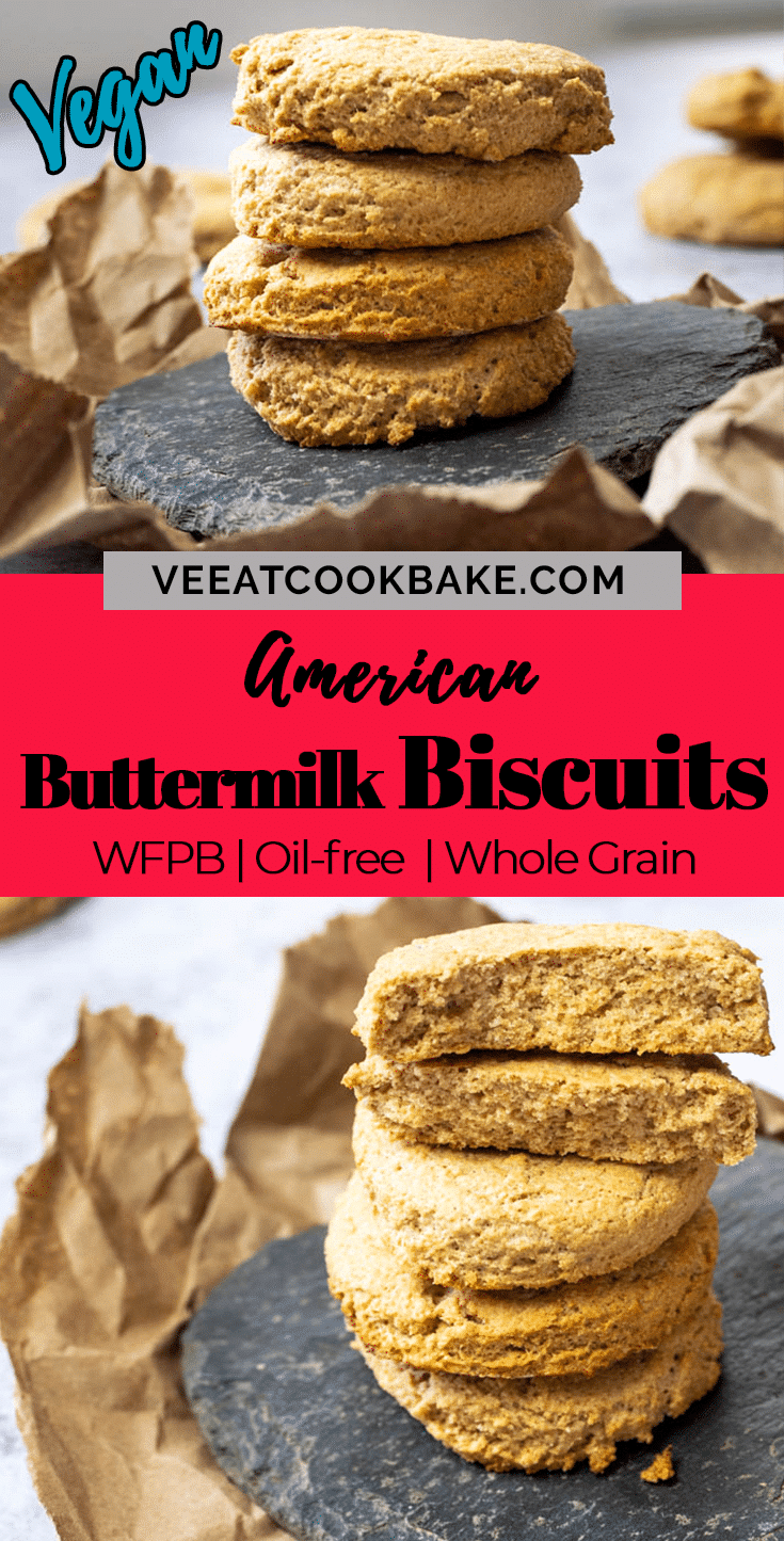 Graphic for pinterst with two photos of vegan buttermilk biscuits (wfpb). And a text layover in the middle.