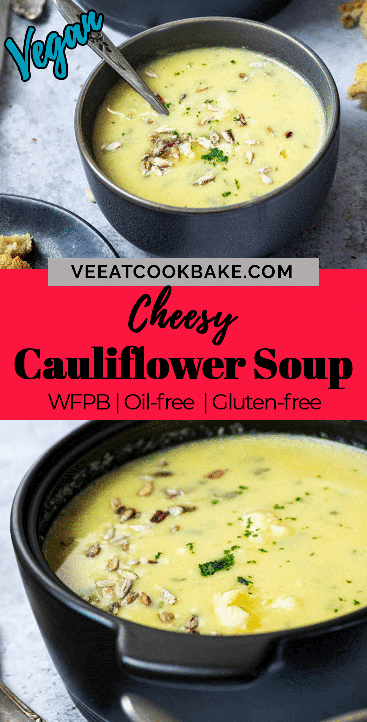 Graphic for pinterest of the vegan cauliflower soup with two photos of the soup and text layover in the middle of the graphic.