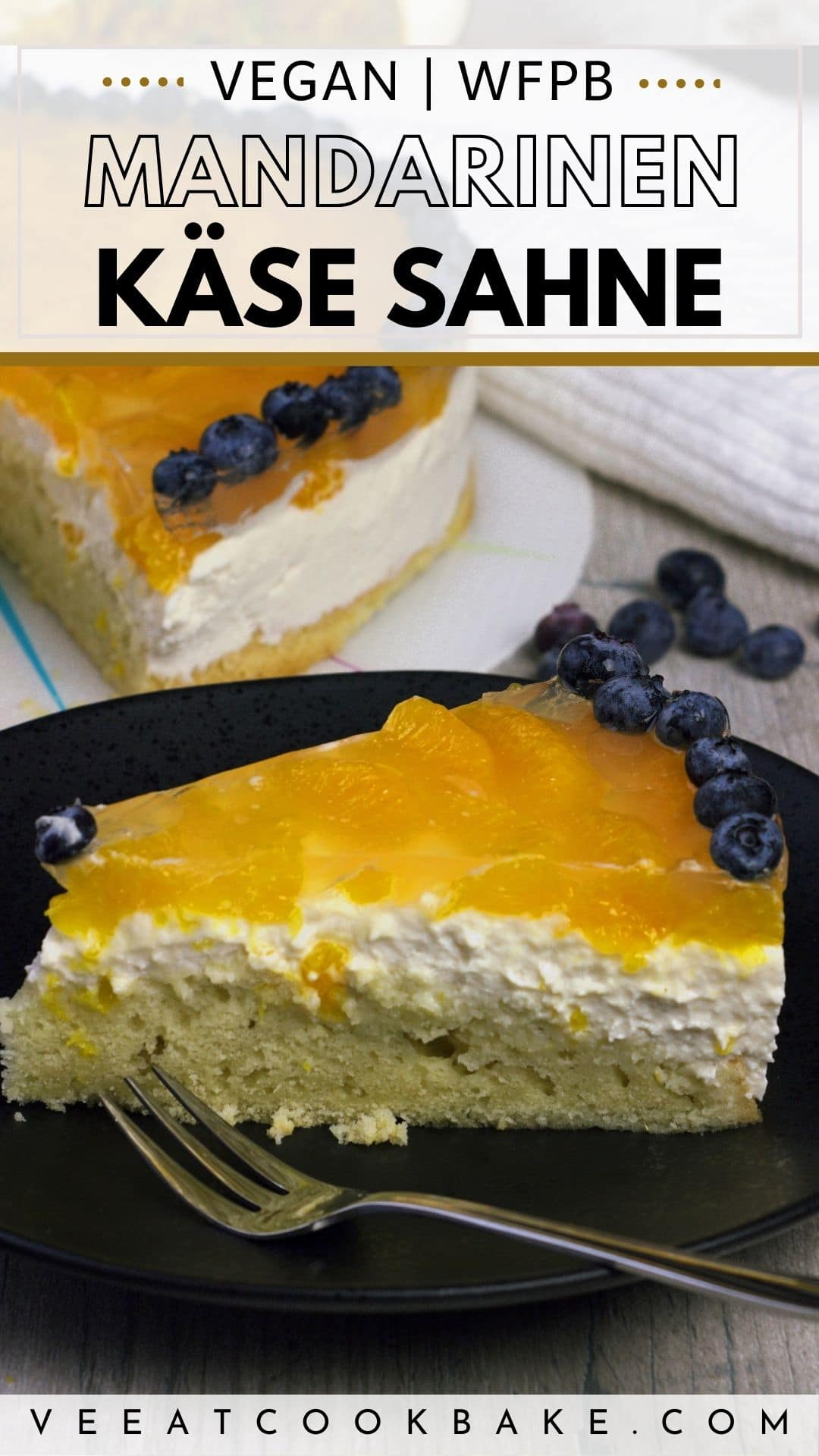 Mandarinen Käse Sahne Torte Pin für Pinterest